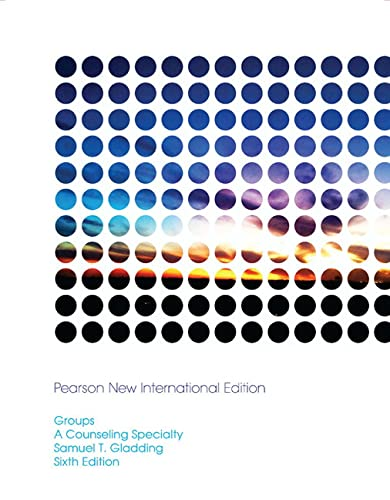 9781292024677: Groups: Pearson New International Edition: A Counseling Specialty