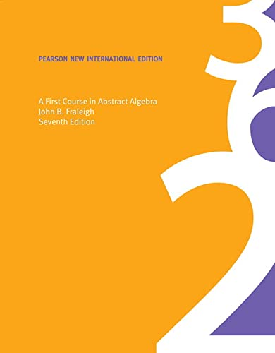 9781292024967: First Course in Abstract Algebra, A: Pearson New International Edition