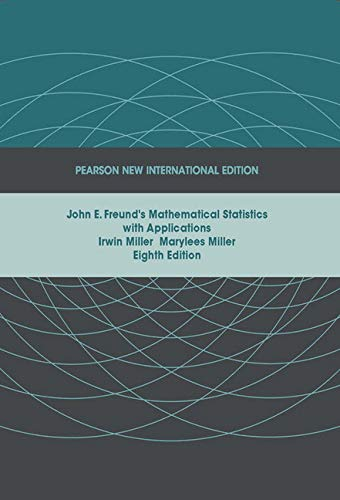 9781292025001: John E. Freund's Mathematical Statistics with Applications: Pearson New International Edition