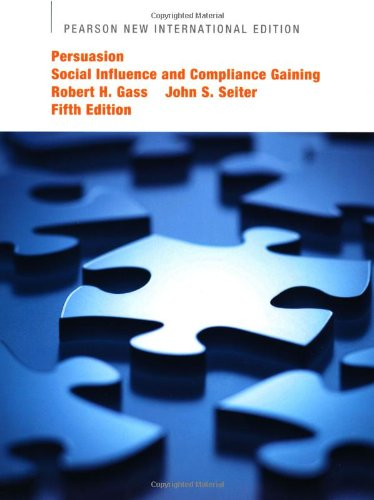 9781292025223: Persuasion: Social Influence and Compliance Gaining