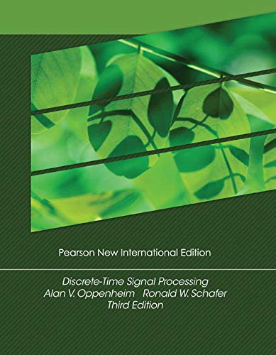Discrete-Time Signal Processing: Pearson New International Edition: Alan V. Oppenheim,
