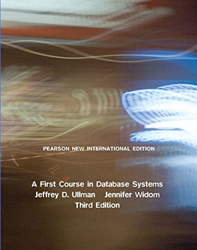 9781292025827: A First Course in Database Systems