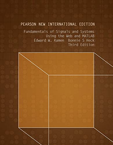 9781292025988: Fundamentals of Signals and Systems Using the Web and MATLAB: Pearson New International Edition