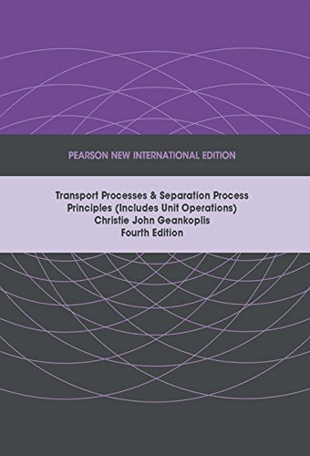 9781292026022: Transport Processes and Separation Process Principles (Includes Unit Operations): Pearson New International Edition