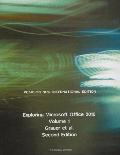 9781292026145: Exploring Microsoft Office 2010, Volume 1: Pearson New International Edition