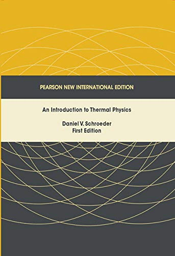 9781292026213: Introduction to Thermal Physics, An: Pearson New International Edition