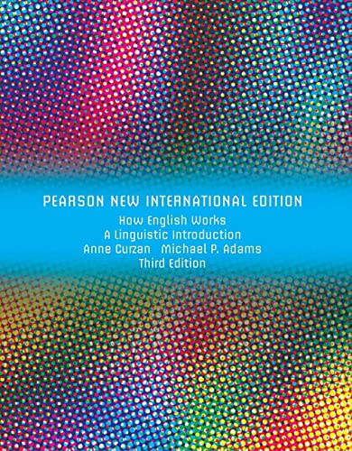 9781292026527: How English Works: Pearson New International Edition: A Linguistic Introduction