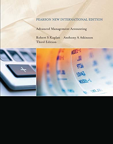 Advanced Management Accounting: Anthony A. Atkinson,