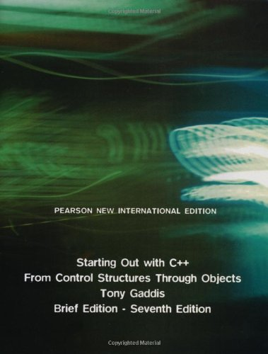 9781292026725: Starting out with C++: From Control Structures Through Objects
