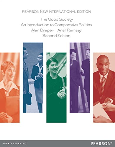 9781292026893: The Good Society: An Introduction to Comparative Politics
