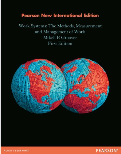 9781292027050: Work Systems: The Methods, Measurement & Management of Work