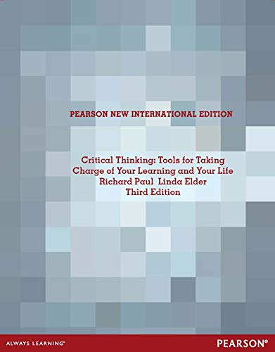 9781292027142: Critical Thinking: Pearson New International Edition: Tools for Taking Charge of Your Learning and Your Life