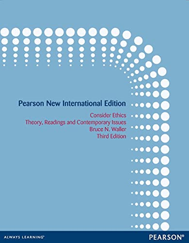 9781292027425: Consider Ethics: Pearson New International Edition: Theory, Readings, and Contemporary Issues