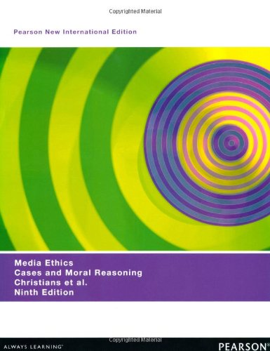 9781292027432: Media Ethics: Cases and Moral Reasoning