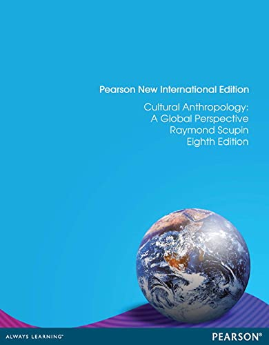 Cultural Anthropology: Pearson New International Edition: A Global Perspective, 8/Ed: Raymond ...
