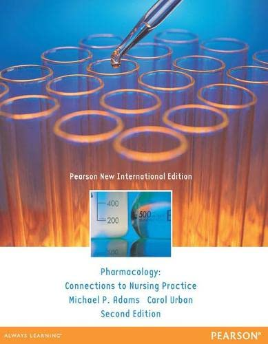 9781292027869: Pharmacology: Connections to Nursing Practice