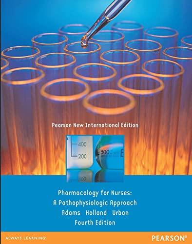 9781292027876: Pharmacology for Nurses: Pearson New International Edition: A Pathophysiologic Approach