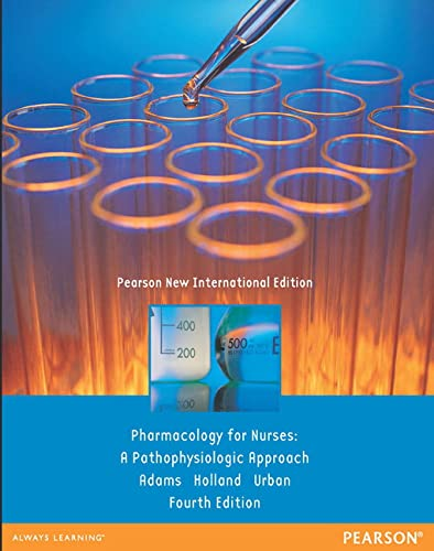 9781292027876: Pharmacology for Nurses: A Pathophysiologic Approach