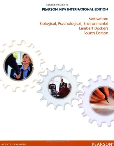9781292027999: Motivation: Biological, Psychological, and Environmental, New International Edition, 4e
