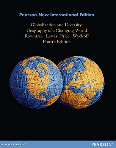 9781292039077: Globalization and Diversity: Pearson New International Edition: Geography of a Changing World