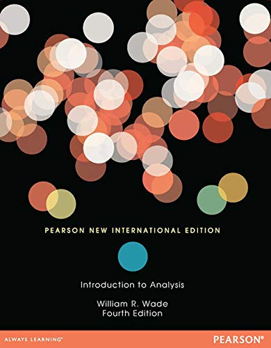 Introduction to Analysis: Pearson New International Edition: Wade, William R.