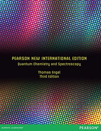 9781292039510: Quantum Chemistry and Spectroscopy: Pearson New International Edition