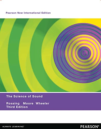 9781292039572: The Science of Sound: Pearson New International Edition