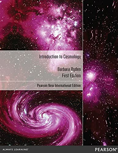 Introduction to Cosmology: Pearson New International Edition: Barbara Ryden