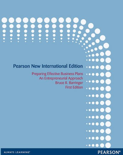 9781292039916: Preparing Effective Business Plans: Pearson New International Edition: An Entrepreneurial Approach