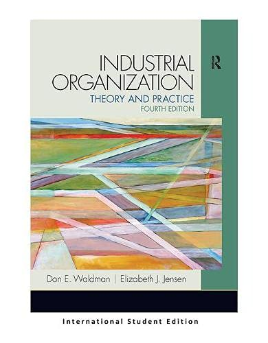 9781292039985: Industrial Organization: Theory and Practice