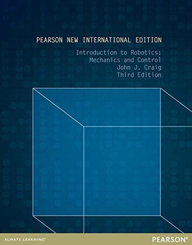 9781292040042: Introduction to Robotics: Mechanics and Control