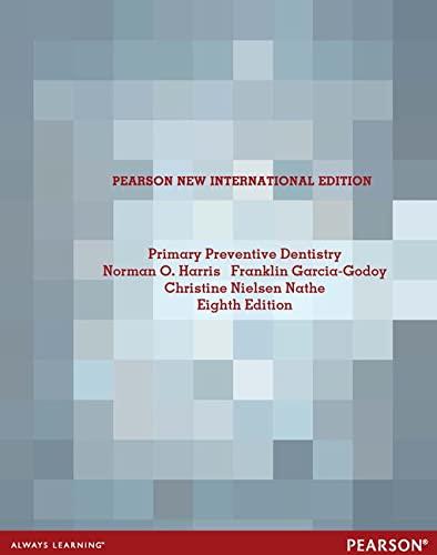 9781292040615: Primary Preventive Dentistry: Pearson New International Edition
