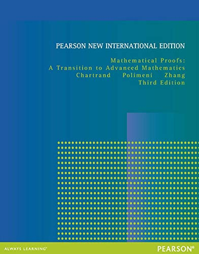 9781292040646: Mathematical Proofs: Pearson New International Edition: A Transition to Advanced Mathematics