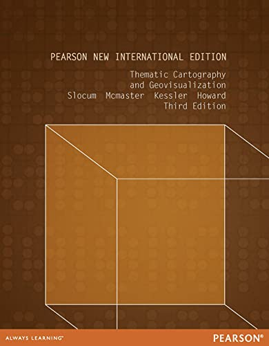 9781292040677: Thematic Cartography and Geovisualization: Pearson New International Edition