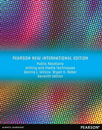 9781292040738: Public Relations Writing and Media Techniques: Pearson New International Edition
