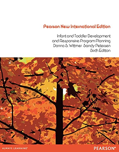 9781292041056: Infant and Toddler Development and Responsive Program Planning: Pearson New International Edition: A Relationship-Based Approach