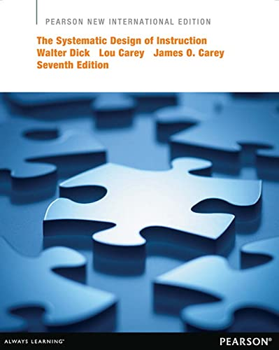 9781292041254: The Systematic Design of Instruction: Pearson New International Edition