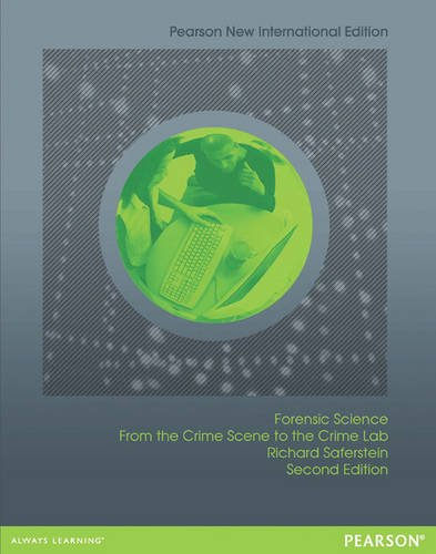9781292041452: Forensic Science: From the Crime Scene to the Crime Lab