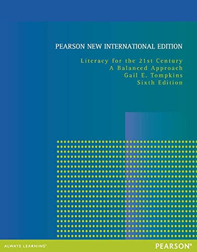 9781292041544: Literacy for the 21st Century: Pearson New International Edition: A Balanced Approach