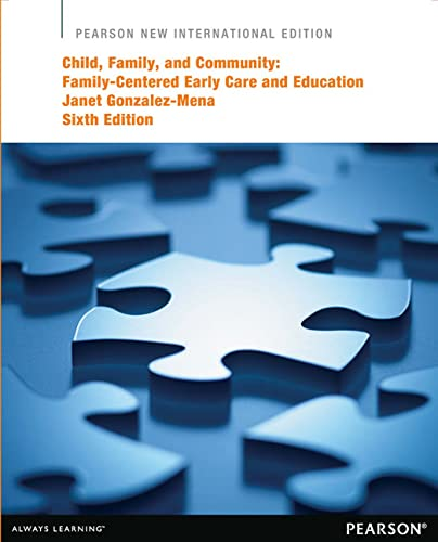 9781292041728: Child, Family, and Community: Pearson New International Edition: Family-Centered Early Care and Education