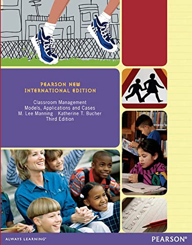 9781292041797: Classroom Management: Pearson New International Edition: Models, Applications and Cases