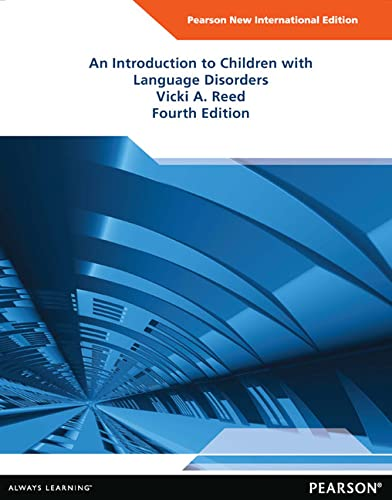 9781292041827: An Introduction to Children with Language Disorders
