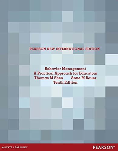 9781292041841: Behavior Management: A Practical Approach for Educators