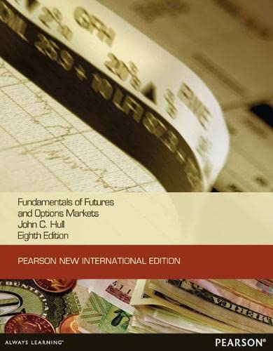 Fundamentals of Futures and Options Markets:Pearson New: PROF. DR. JOHN