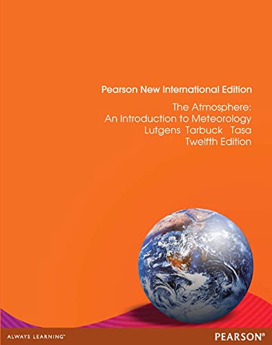 9781292042299: The Atmosphere: Pearson New International Edition: An Introduction to Meteorology