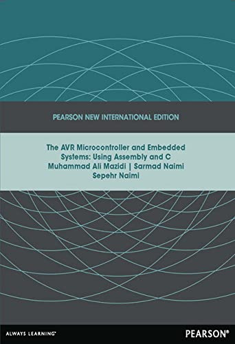 AVR Microcontroller and Embedded Systems: Pearson New