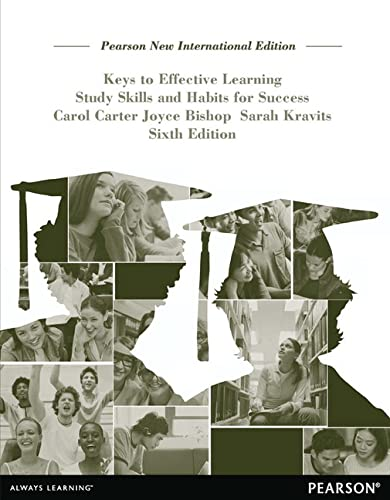 9781292042626: Keys to Effective Learning: Pearson New International Edition: Study Skills and Habits for Success