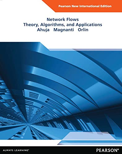 9781292042701: Network Flows: Pearson New International Edition: Theory, Algorithms, and Applications