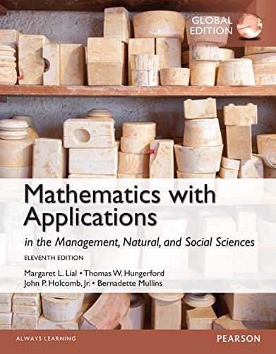 9781292058641: Mathematics with Applications in the Management, Natural and Social Sciences