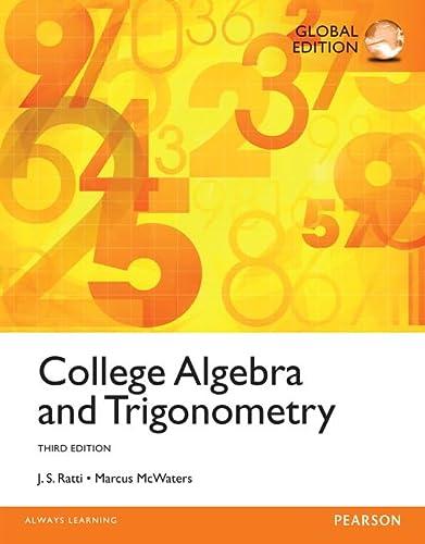 9780321867513 College Algebra And Trigonometry 3rd Edition